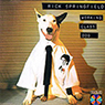 Rick Springfield 「Working Class Dog」