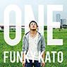ファンキー加藤 「ONE」