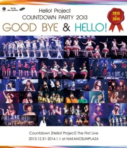 Hello!Project COUNTDOWN PARTY 2013~GOOD BYE & HELLO !~