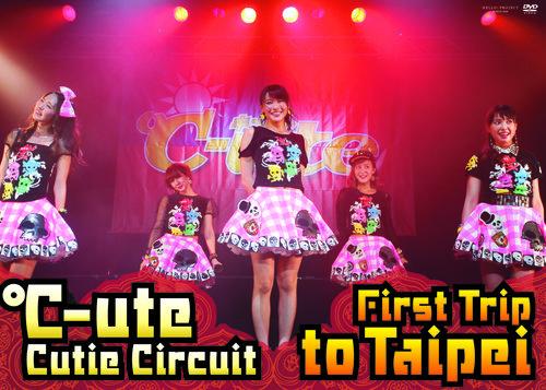 ℃-ute Cutie Circuit ~First Trip to Taipei~