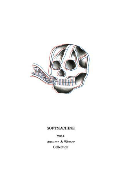 SOFTMACHINE 2014 AUTUMN&WINTER