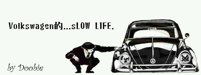 Volkswagen的SLOWLIFE
