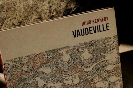 Inigo Kennedy / Vaudeville