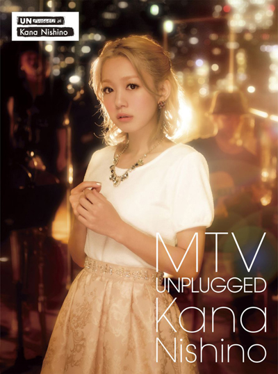 MTV Unplugged Kana Nishino(初回生産限定盤)