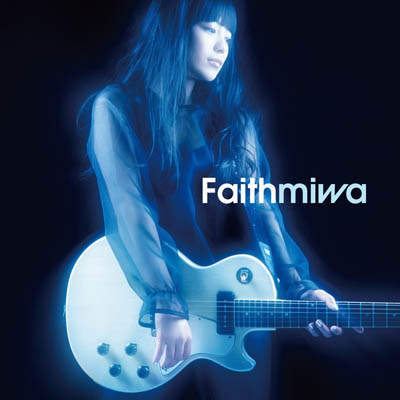miwa「Faith」