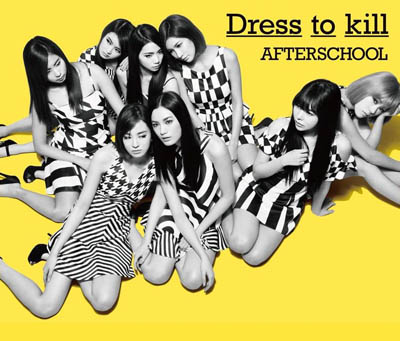 AFTER SCHOOL「Dress To Kill」