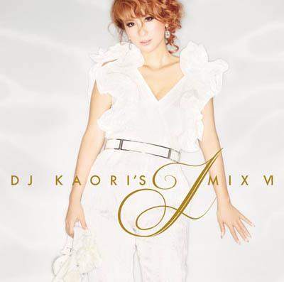 DJ KAORI'S「JMIX VI」