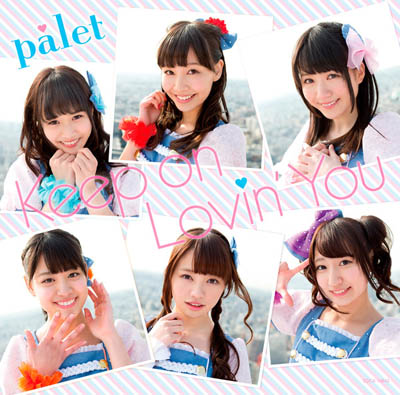 palet「Keep on Lovin' You」