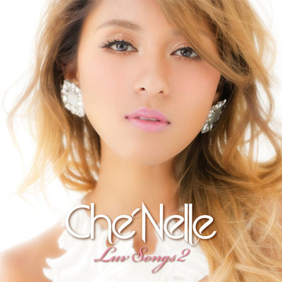Che'Nelle「Love Songs 2」