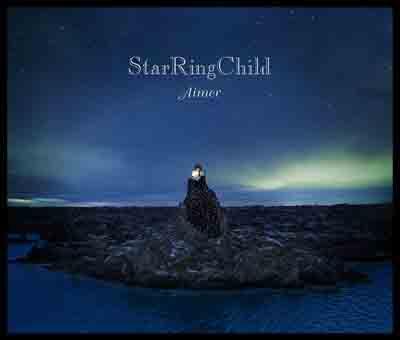 Aimer「StarRingChild」(初回生産限定盤)(DVD付)