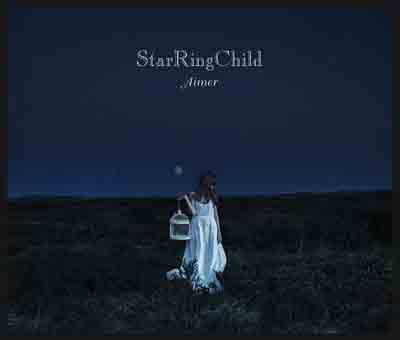 Aimer「StarRingChild」