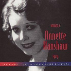 Annette Hanshaw(I've Got a Feeling I'm Falling)