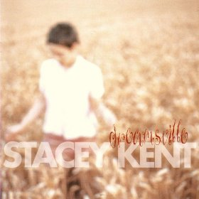 Stacey Kent(Thanks for the Memory)