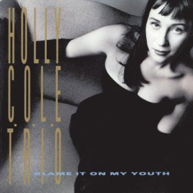 Holly Cole(Trust in Me)