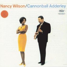 Nancy Wilson And Cannonball Adderley(A Sleepin' Bee)