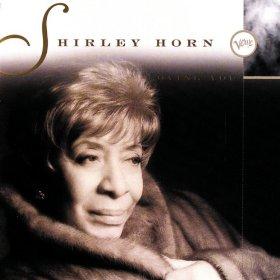 Shirley Horn(Love Dance)