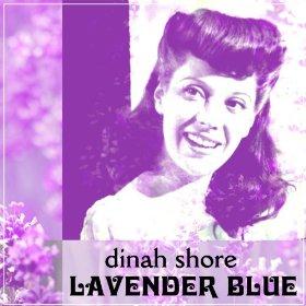 Dinah Shore(I May Be Wrong (But I Think You're Wonderful))