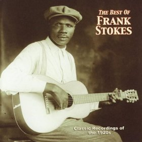Frank Stokes(Tain't Nobody's Business If I Do)