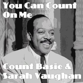 Count Basie & Sarah Vaughan(You Turned the Tables on Me)