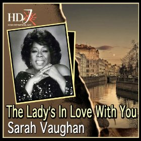 Sarah Vaughan(The Lady's in Love with You)