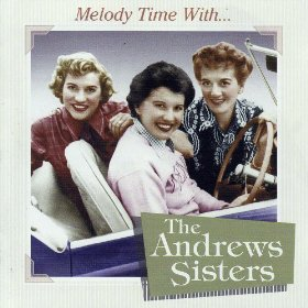 The Andrews Sisters(Linger Awhile)