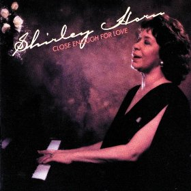 Shirley Horn(Once I Loved)