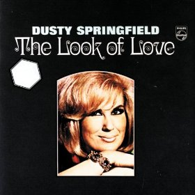 Dusty Springfield(The Look of Love)