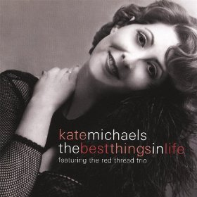 Kate Michaels(The Best Things In Life Are Free)