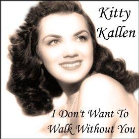 Kitty Kallen(That Old Feeling)