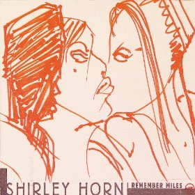 Shirley Horn(I Fall in Love Too Easily)