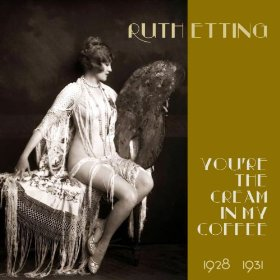 Ruth Etting(I'll Get By (As Long As I Have You))