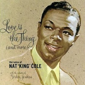 """Nat """"King"""" Cole(When Sunny Gets Blue)"""