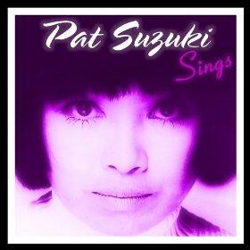 Pat Suzuki(Poor Butterfly)