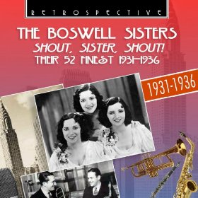 The Boswell Sisters(It Don't Mean a Thing (If It Ain't Got That Swing))