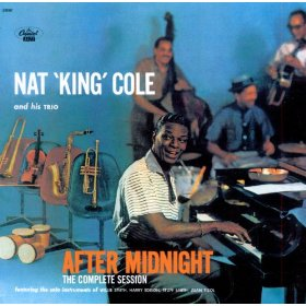 "Nat ""King"" Cole(When I Grow Too Old to Dream)"
