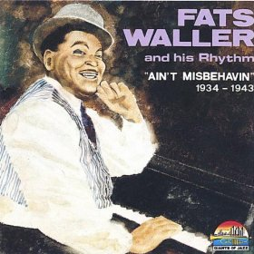 Fats Waller & His Rhythm(Ain't Misbehavin')