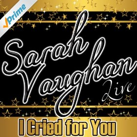 Sarah Vaughan(The More I See You)