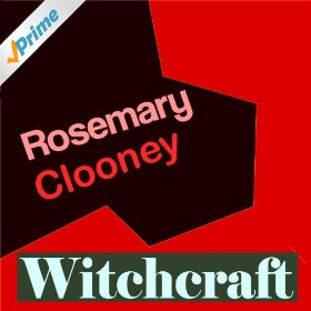 Rosemary Clooney(Witchcraft)