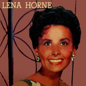 Lena Horne(You Go to My Head)