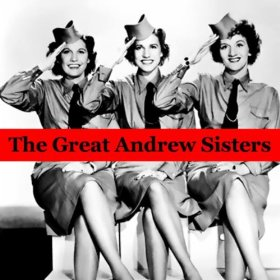 The Andrews Sisters(I Could Write a Book)