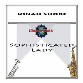 Dinah Shore(Sophisticated Lady)