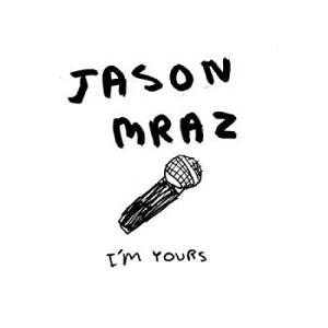 I'm_Yours_-_Jason_Mraz_Jacket