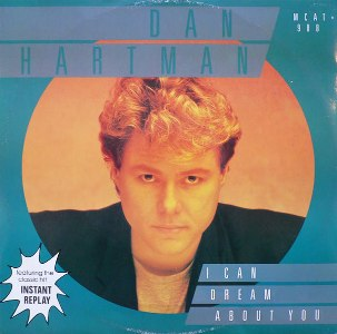 Dan_Hartman_-_I_Can_Dream_About_You_single_cover