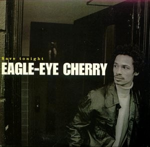 EagleEyeCherry_-_SaveTonight_-_SingleCover