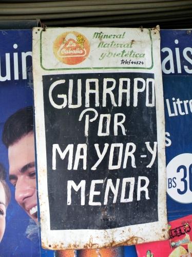 ヴァラポ(Guarapo)屋の看板