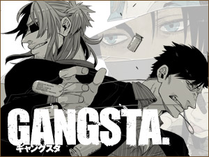 コミック@バンチ『GANGSTA.(ギャングスタ)』がアニメ化決定! キャスト 諏訪部順一、津田健次郎、能登麻美子